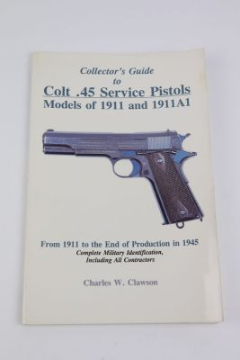 Collector's Guide to Colt .45 Service Pistols - Signed