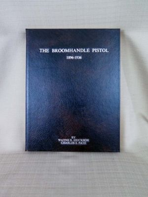 Signed - Limited Edition Broomhandle Pistol Book 1 of 100