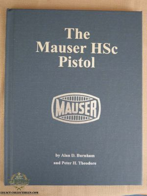 Mauser HSc Pistol - Hardcover Edition (Revised)