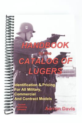 Handbook to the Catalog of Lugers