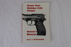 SOLD - Know Your Walther P.38 Pistols Owner's Manual